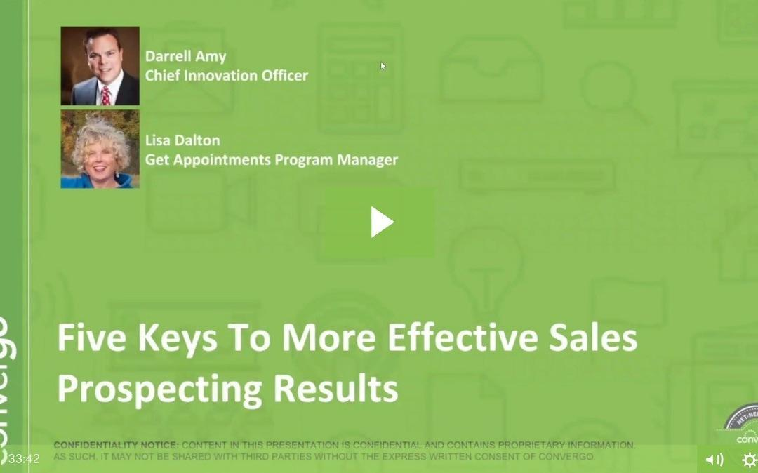 Five Keys To More Effective Sales Prospecting Results